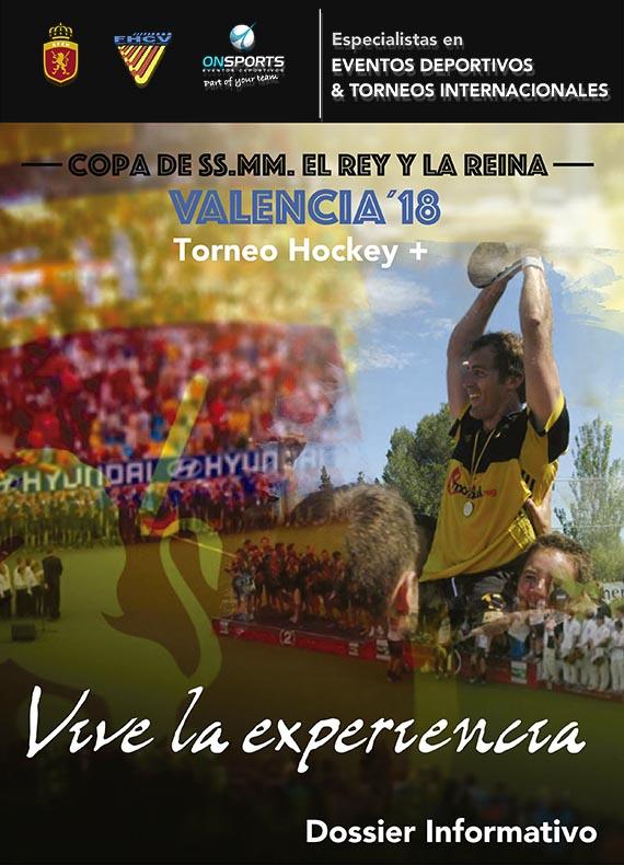 DESCARGAR DOSSIER TORNEO HOCKEY + COPA DEL REY Y LA REINA VALENCIA 2018