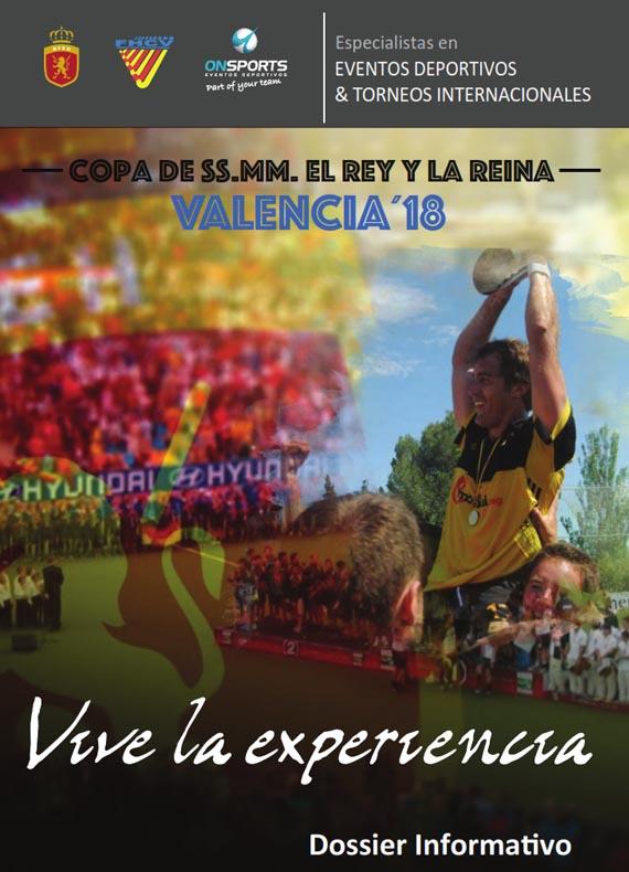 DESCARGAR DOSSIER INFORMATIVO COPA DEL REY Y LA REINA VALENCIA 2018