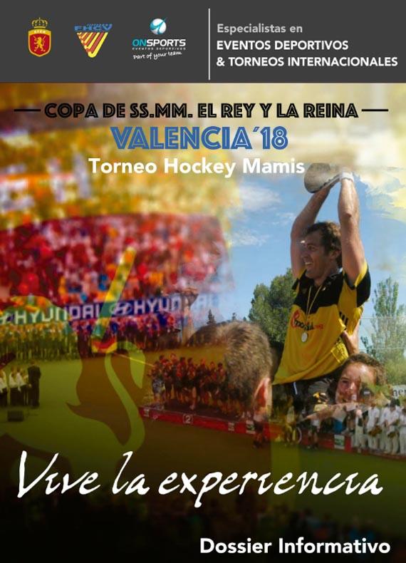 DESCARGAR DOSSIER TORNEO HOCKEY MAMIS COPA DEL REY Y LA REINA VALENCIA 2018