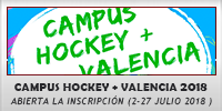 CAMPUS HOCKEY PLUS VALENCIA 2018
