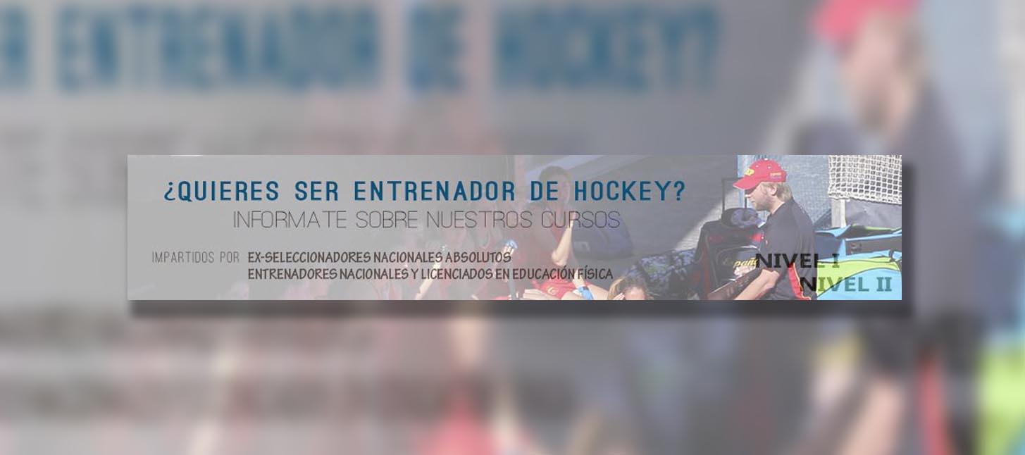 Abierto el plazo de inscripción de los cursos de Entrenador de Hockey Nivel 1 – Nivel 2